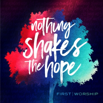 Nothing Shakes the Hope artwork